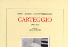 Missiroli, Mario - Prezzolini, Giuseppe: